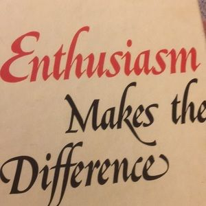 Enthusiasm makes a Difference